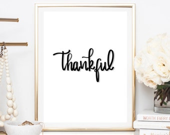 Thankful  quote - Printable quote  - bedroom quote print  - abstract art - nursery art - nursery decor - wall decor - wall art
