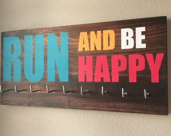 """Race Medal Holder - """"Run and be happy"""""""
