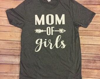 Mom of Girls Shirt Mom Life, Girl Mom