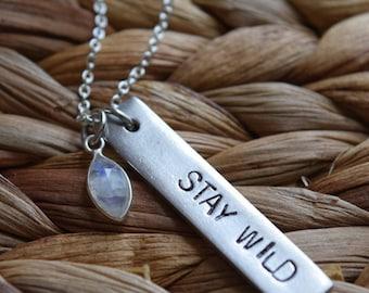 stay wild necklace | rainbow moonstone | hand stamped personalized jewelry | custom personalized necklace | birthday gift | affirmation