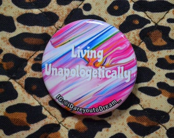 Living Unapologetically Pin
