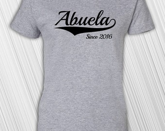 Abuela Since Any Year | Gift for mom | New Mom | Birth Announcement | New Baby | Christmas Gift | Mother's Day | Grandmother To Be | Grandma
