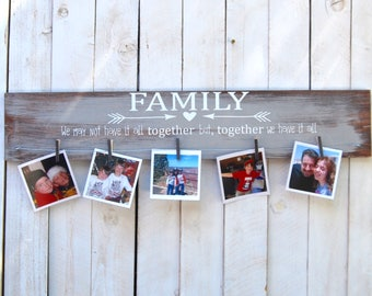 Family we may not have it all together, picture frame, photo frame, family frame, wedding, photo display clothespin, family photo,, Family