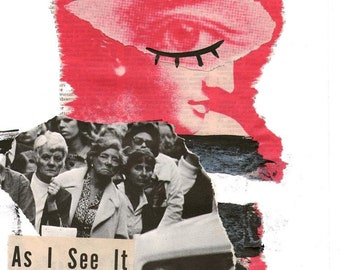 as I see it - Digital print, collage art