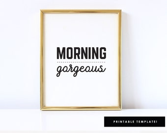 His and Her Sign, Morning Gorgeous Art, Morning Gorgeous Art Hello Handsome Art, Hello Handsome Sign, 8x10 or 11x17 Art Sign LNHD07