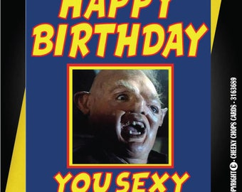 THE GOONIES Birthday Card Boyfriend Brother Son Husband Nephew Father 80's - c40