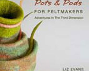Pots & Pods For Feltmakers CD-Rom