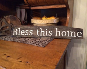 Bless this home hand painted rustic sign