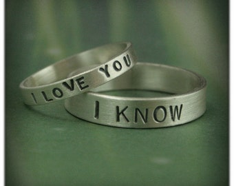 Hand Stamped Rings~3mm I Love You Ring~5mm I Know Band~Silver Wedding Set~Star Wars Wedding Bands~Promise Rings~Flat Edge Bands~Promise