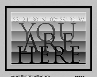 You Are Here print | custom GPS coordinates print | housewarming | new home gift | personalized longitude latitude poster | travel print