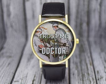 Trust Me,  I'm a Doctor Watch | Classic Style | Medicine Student | Ladies Watch | Men's Watch | Birthday | Wedding | Gift Ideas | Accessory