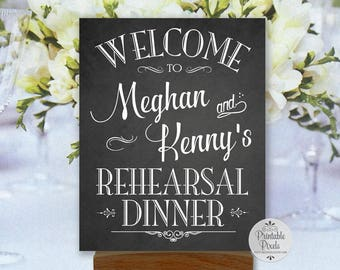 Rehearsal Dinner Printable Wedding Sign, Chalkboard Style, Welcome, Personalized with Names, #REH1C