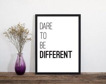 Dare To Be Different, Wall Art, Modern Art Print, Typography Poster, Literary Print, Literary Quote, Scandinavian Art, Minimalist Print