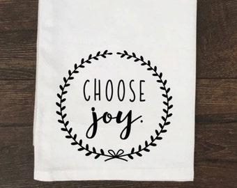 Choose Joy Tea Towel / Choose Joy Towel / Choose Joy Flour Sack Towel /  Kitchen Towel / Tea Towel / Flour Sack Towel