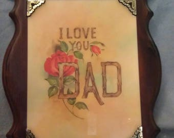 I Love You Dad Laminated Wall Plaque