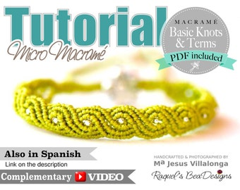 TUTORIAL Exotic Twists Micro Macrame Bracelet with video link