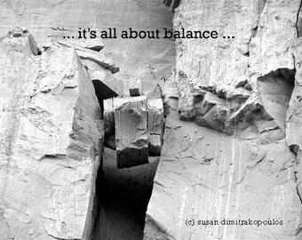 It's All About Balance, motivational inspirational poster, Scarborough Bluffs, Toronto black white photo, rock mountain climbing, wall art