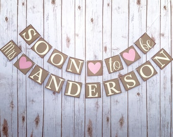 Soon to be Mrs banner, soon to be banner, custom name banner, engagement banner, engaged banner, bachelorette party banner, wedding garland