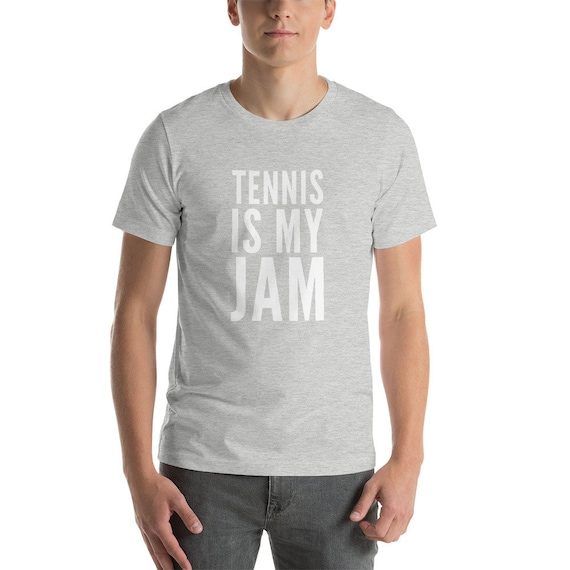 Tennis shirt  Tennis is my jam  shortsleeve unisex TShirt  Tennis themed gifts