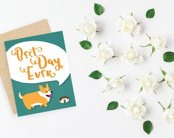Best Day Ever // Corgi // small greeting card, blank inside // Mother's Day