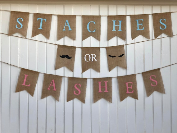 STACHES or LASHES Burlap Banner! The Perfect Gender Reveal Theme! Customizable Burlap Banners! Perfect Gender Reveal Ideas!