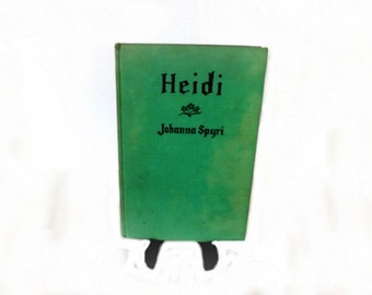 1927 Antique Book Heidi, Childrens Story, Literary Classic, Classical Literature, Ginn and Company, Johanna Spyri, Fiction Novel