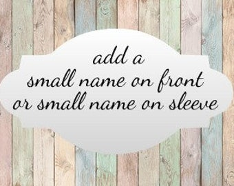 Add a small name to order--add on to order