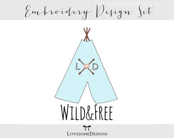Teepee Two Sizes Raw Stitch Applique Stay Wild, Wild and Free, Wild One Tribal Embroidery Design, Customizable, Teepee Applique with Arrows