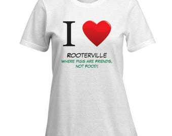 SALE!!!!  I Heart Rooterville T-Shirts: Men's and Women's