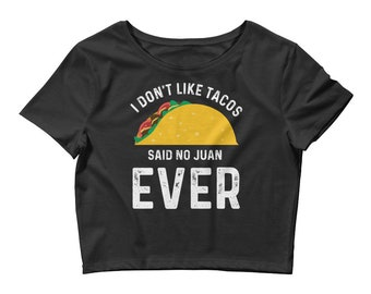 Taco Shirt - Tacos - Taco Tuesday - Funny Taco Shirt -  Feed Me Tacos - Cinco De Mayo  - Women's Crop Tee