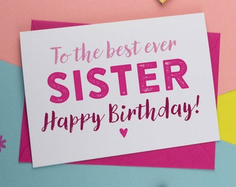 Best Sister Ever | Card for Sister | Sister Birthday Card | Birthday Card for Sister | Birthday Card | The Best Card | Simple Card