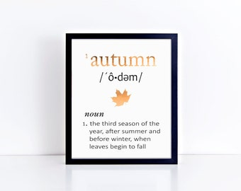 AUTUMN Seasonal Art Print - Foil Prints, Decor & Gift Prints,  8x10