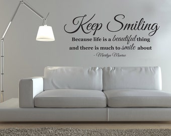 Keep Smiling - Marilyn Monroe Quote - Wall sticker - Contemporary - Vinyl Decal - Inspirational
