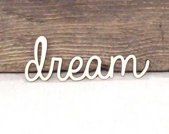 "Really Nice ""Dream"" Wooden Laser Cut Word For Wood Crafts, Signs, Scrapbooking Etc. - 5 1/4"" x 1 3/4"""