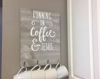 Running on Coffee & Jesus Coffee Hanger