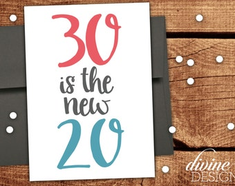 30 is the new 20! - Funny 30 Birthday Card for a Friend! - Funny Birthday