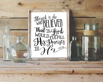 Blessed is She Who Believed Printable Wall Art