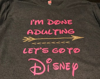 Done adulting t-shirt