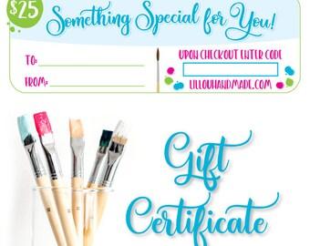 Gift Certificate - Gift Card - 25 dollars - handpainted sign - teacher gift - baby gift - teacher appreciation - baby shower gift