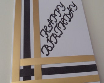 """Happy Birthday card - gold and black  5"""" x 7"""" (blank inside for your own message)"""