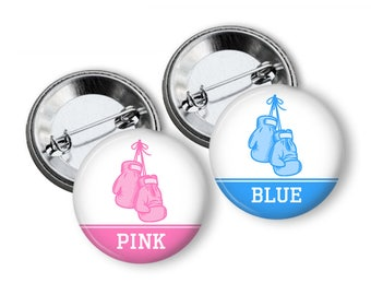 Pink Vs Blue Boxing Gender Reveal Party Favors  1.25 or 1.75  inch Pin Back  Buttons Pink Blue Baby Shower Team Buttons