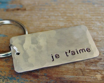 Je T'aime KeyChain, I Love You in French, Anniversary Gifts for Men, Mens Gift, Husband Gift, I Love You Key Chain,Hammered Metal,Minimalist
