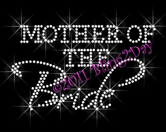 Mother of the Bride - Iron on Rhinestone Transfer Bling Hot Fix Bridal Bride Groom Wedding Party - DIY