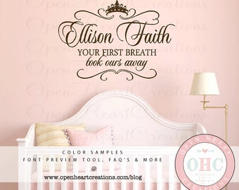 Your First Breath Took Ours Away Wall Decal with Baby Name - Princess Baby Name Vinyl Wall Decal Tiara Crown and Accents 22H x 32W BA0392