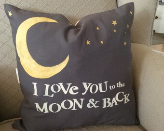 Saying Pillow, Nursery Pillow Cover,Children's room Pillow, I Love You To The Moon And Back Pillow.