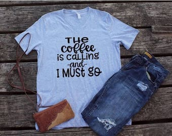 Coffee Is Calling T-Shirt