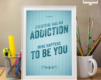 Everyone Has an Addiction