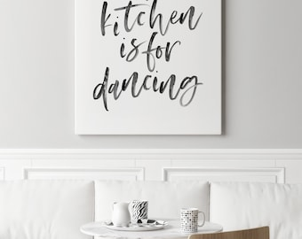 This Kitchen is for Dancing Print, Kitchen Print, Kitchen Decor, Kitchen Wall art, Kitchen Poster, Kitchen Typography Print, Printable Art