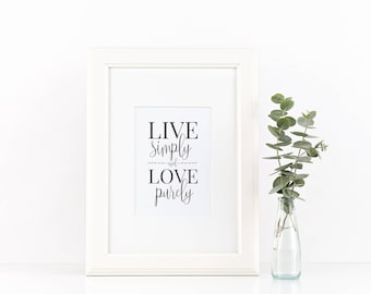 Live Simply, Love Purely