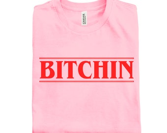 BITCHIN Stranger Things T-Shirt | in Black, Pink, White - stranger, things, stranger shirt, eleven, 80s vintage, retro, netflix